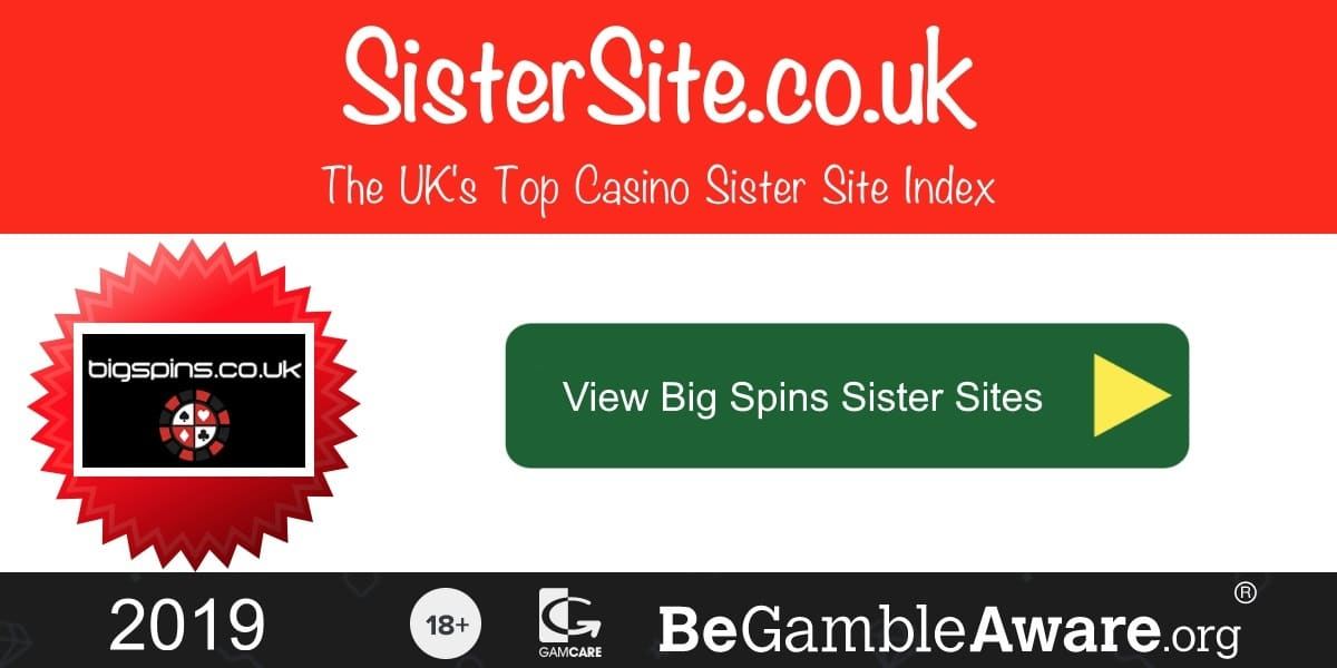 Big Spins Sister Sites