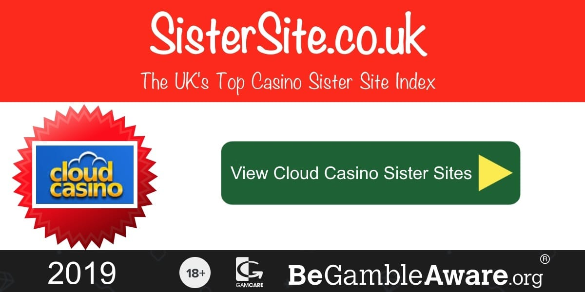 Cloud Casino Sister Sites